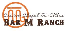 Calvary Chapel Tri-Cities Bar M Ranch