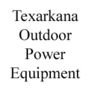 Texarkana Outdoor Power Equipment
