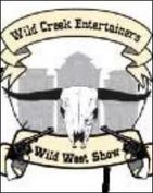 Wild Creek Entertainers Wild West Show