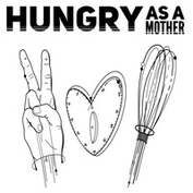 Hungry As A Mother